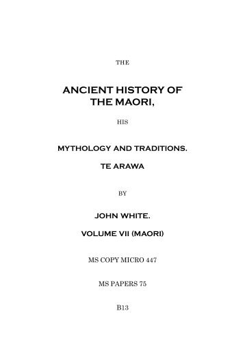 ancient history of the maori - New Zealand Electronic Text Collection