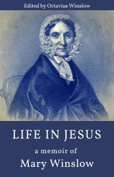Life In Jesus Memoir of Mary Winslow