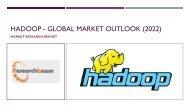 Hadoop - Global Market Outlook (2015-2022)