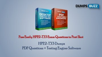 The best way to Pass HPE2-T33 Exam with VCE new questions