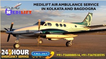 Hired Inexpensive Air Ambulance Service in Kolkata and Bagdogra by Medilift