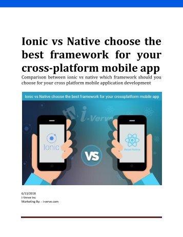 Ionic vs native choose the best framework for your cross platform mobile app