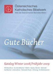 Katalog Winter 2008/ Frühjahr 2009 - Österreichisches Katholisches ...