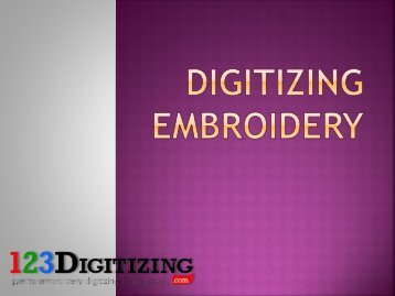 Digitizing Embroidery- Get Quality Embroidery Work