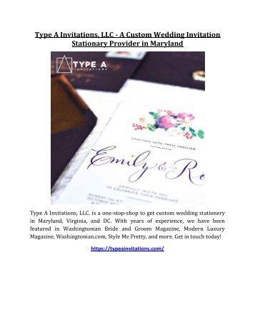Type A Invitations, LLC - A Custom Wedding Invitation Stationary Provider in Maryland (1)