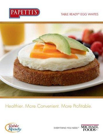 Healthier. More Convenient. More Profitable. - Michael Foods