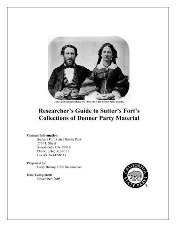 Researcher's Guide to Sutter's Fort's Collections of Donner Party ...