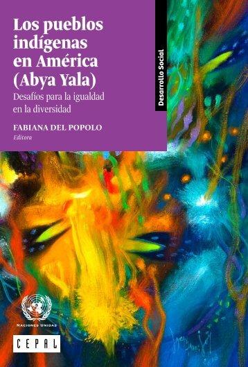 Los pueblos indígenas en América (Abya Yala): desafíos para la igualdad en la diversidad