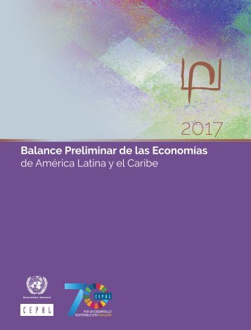 Preliminary Overview of the Economies of Latin America and the Caribbean 2017