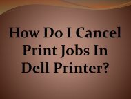 Easy Steps To Cancel Print Jobs In Dell Printer