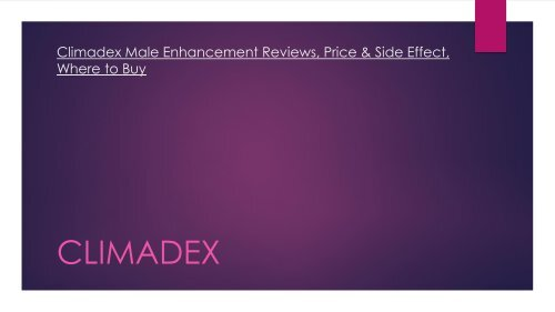 Climadex Male Enhancement Reviews, Price & Side Effect, Where to Buy