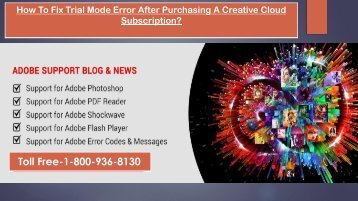 Fix Trial Mode Error after Purchasing a Creative Cloud Subscription,Dial  1-800-936-8130