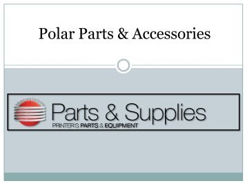 Buy Polar Parts & Accessories at-Shop.PrintersParts