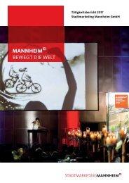 Stadtmarketing Mannheim Tätigkeitsbericht 2017