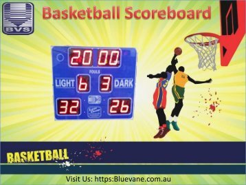 Buy best Basketball Scoreboard from Blue Vane