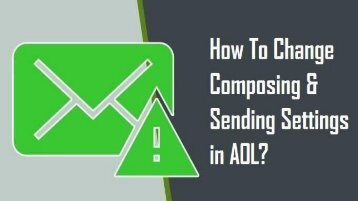 1-800-488-5392 Change Composing & Sending Settings in AOL