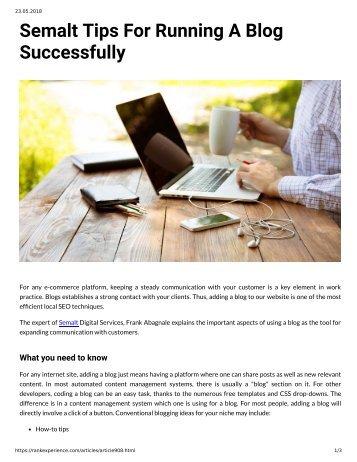 Semalt Tips for Running a Blog Successfully