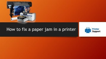How to fix a paper jam in a printer in New York City in minimum time