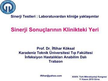 Sinerji Testleri - Türk Mikrobiyoloji Cemiyeti
