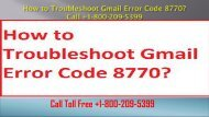 How to Troubleshoot Gmail Error Code 8770? Call +1-800-209-5399