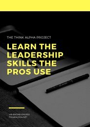 The Think Alpha Project - Learn The Leadership Skills The Pros Use