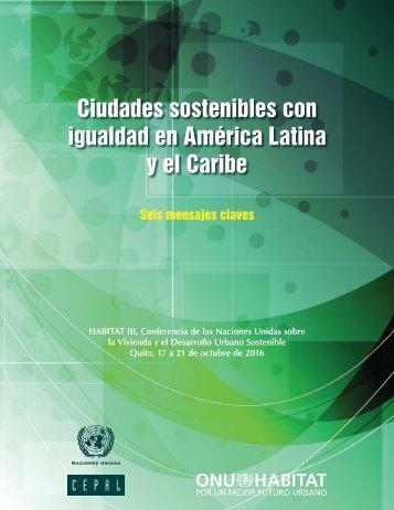 Ciudades sostenibles con igualdad en América Latina y el Caribe: seis mensajes claves