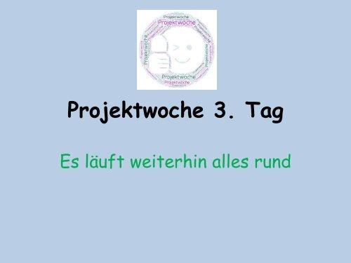 Projektwoche 3 Tag