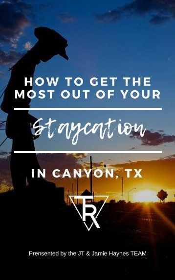 How to get the most out of your Staycation in Canyon, TX