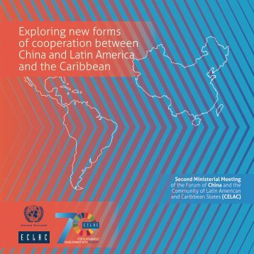 Exploring new forms of cooperation between China and Latin America and the Caribbean