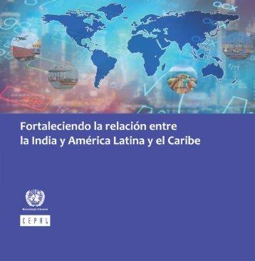 Fortaleciendo la relación entre la India y América Latina y el Caribe