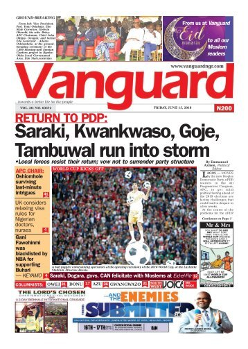 15062018 - RETURN TO PDP: Saraki, Kwankwaso, Goje, Tambuwal run into storm
