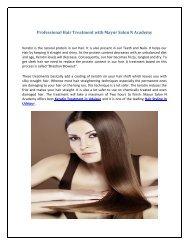 Professional Hair Treatment with Mayur Salon N Academy