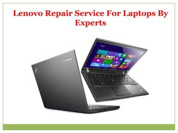 Lenovo Repair Service For Laptops By Experts