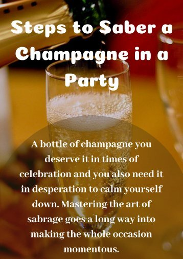 Steps to Saber a Champagne in a Party