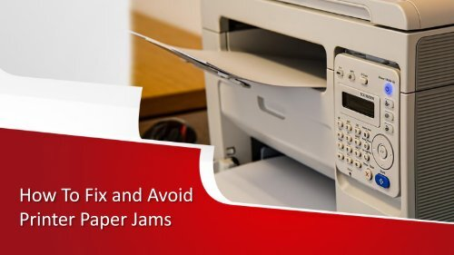 How to fix and Avoid Printer Paper Jams in New York City