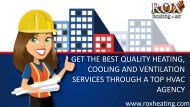 Get the Best Quality Heating, Cooling and Ventilation Services Through a Top HVAC Agency