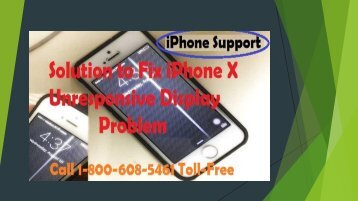 Call 1-800-608-5461 How to Fix iPhone X Unresponsive Display Problem?