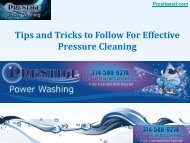 Tips and Tricks to Follow For Effective Pressure Cleaning