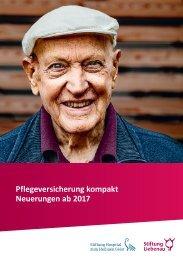 Neuerungen zur Pflegeversicherung ab 2017