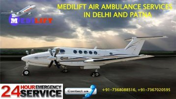 Medilift air ambulance services in Delhi and Patna
