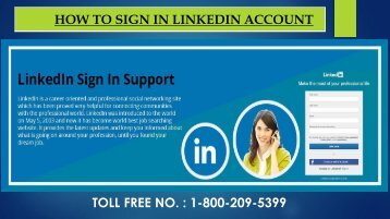 LinkedIn Sign in/Log In Step by step -Tutorial Dial 1-800-209-5399