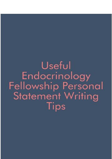 Useful Endocrinology Fellowship Personal Statement Writing Tips