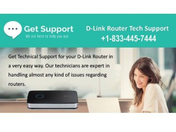 Calling at +1-833-445-7444 D-Link Router Customer Care Help Support Number
