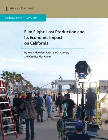 Film Flight: Lost Production and Its Economic Impact on California