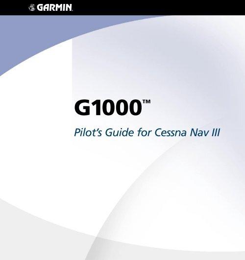 G1000 Cessna Nav III Pilot's Guide - GARMIN - We'll take you