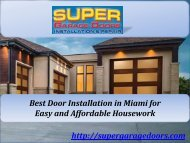 Best Door Installation in Miami for Easy and Affordable Housework