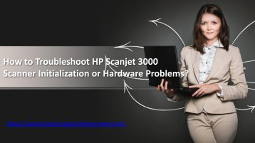 Troubleshoot HP Scanjet 3000 Scanner Initialization Problems