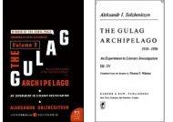 The Gulag Archipelago Vol. 2 An Experiment in Literary Investigation - Aleksandr Solzhenitsyn