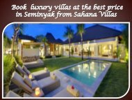 Book  luxury villas at the best price in Seminyak from Sahana Villas
