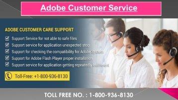 Adobe Customer Service ? Dial 1-800-936-8130